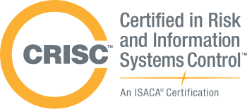 CRISC - Certified in Risk and Information Systems Control